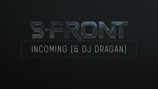 B-Front & DJ Dragan - Incoming