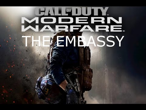 CALL OF DUTY MODERN WARFARE CAMPAIGN THE EMBASSY