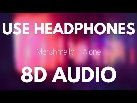 Marshmello – Alone (8D AUDIO)