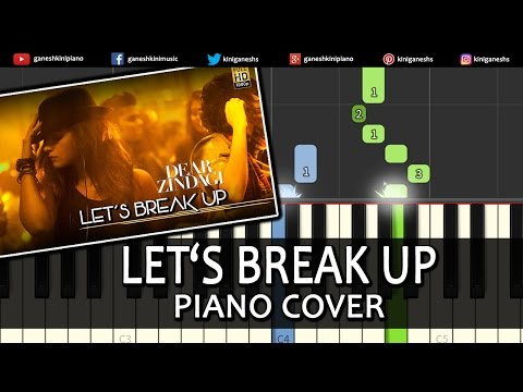 Let's Break Up Dear Zindagi Shah Rukh Khan Song Piano Chords Tutorial Instrumental By Ganesh Kini