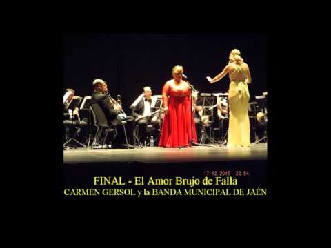 Final de El Amor Brujo de Falla - CARMEN GERSOL y BANDA MUNICIPAL DE JAÉN