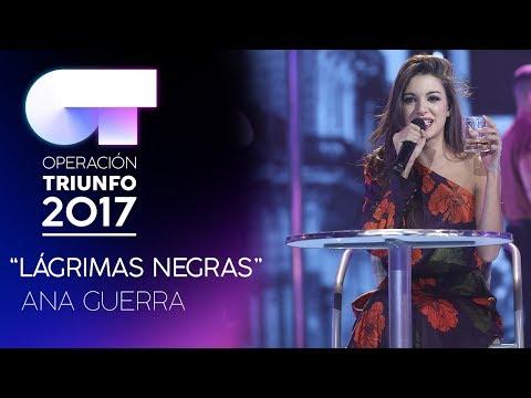 LÁGRIMAS NEGRAS - Ana Guerra   Gala 7   OT 2017 thumbnail