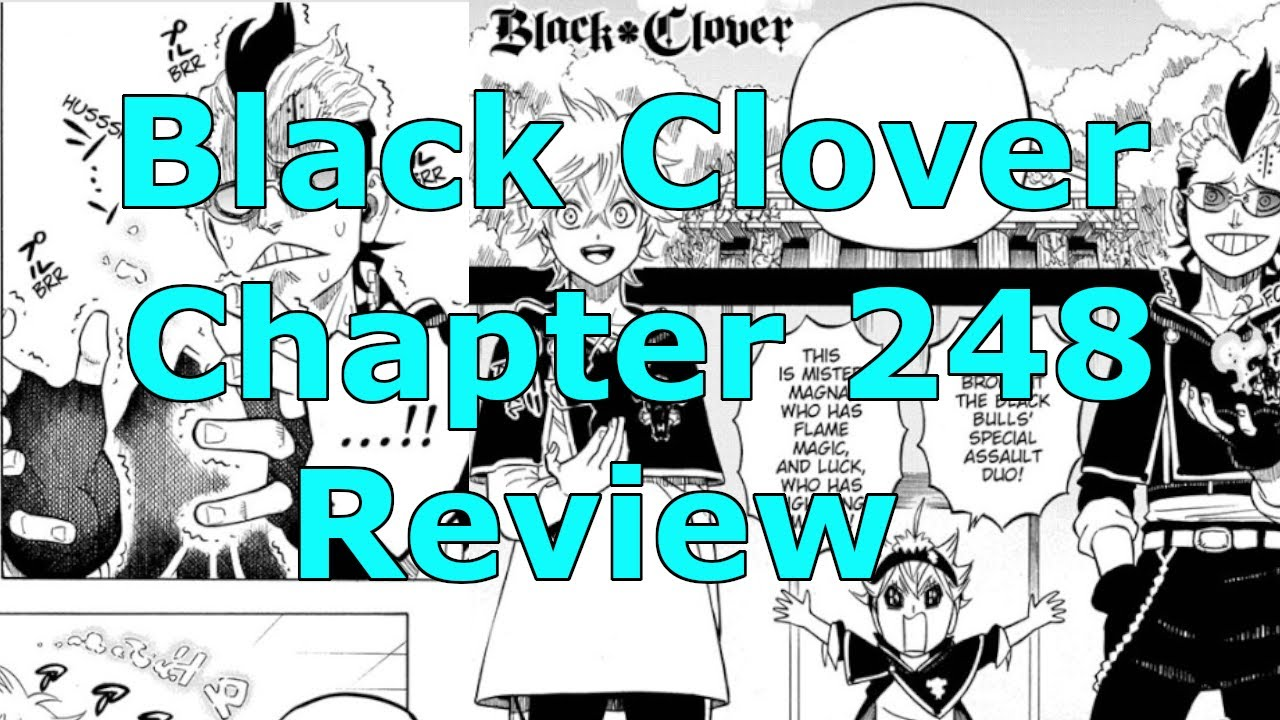 Black Clover Chapter 248 Review - YouTube