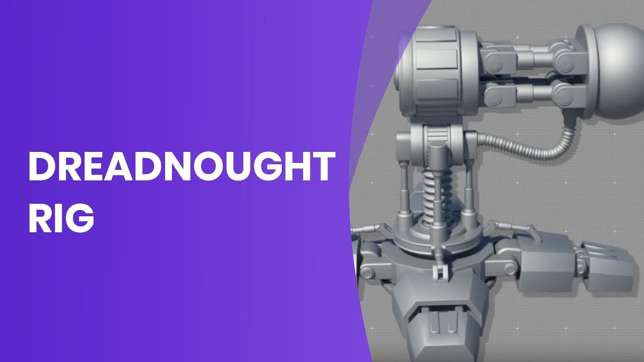 Mechanical Rigging - Dreadnought Animation Setup | ASSIST