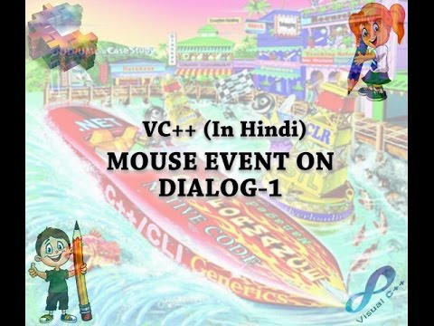 VC++ MOUSE EVENT ON DIALOG-1 (IN HINDI)