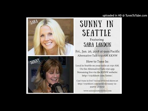 Sara Landon on Sunny In Seattle Radio Show 2018