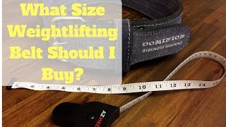 What Size Leather Weightlifting Belt Should I Buy? - How to Measure & Select The Right Size for You