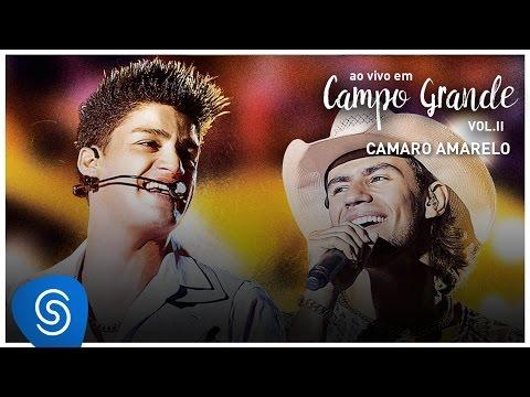 Munhoz e Mariano/ Camaro Amarelo (Ao Vivo em Campo Grande Vol.2)