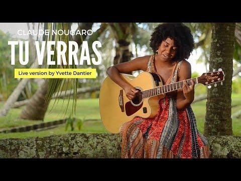 Claude Nougaro - Tu Verras ( Cover by Yvette Dantier ) Unplugged Live Version