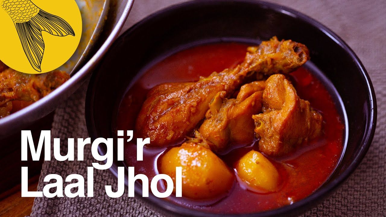 Murgir Laal Jhol—a fiery red Bengali chicken curry