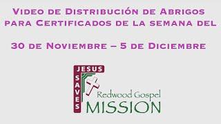 Video de Distribución de Abrigos para Certificados de la semana del 30 de Noviembre –5 de Diciembre