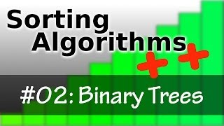 Sorting Algorithms++ Ep02: Binary Search Trees