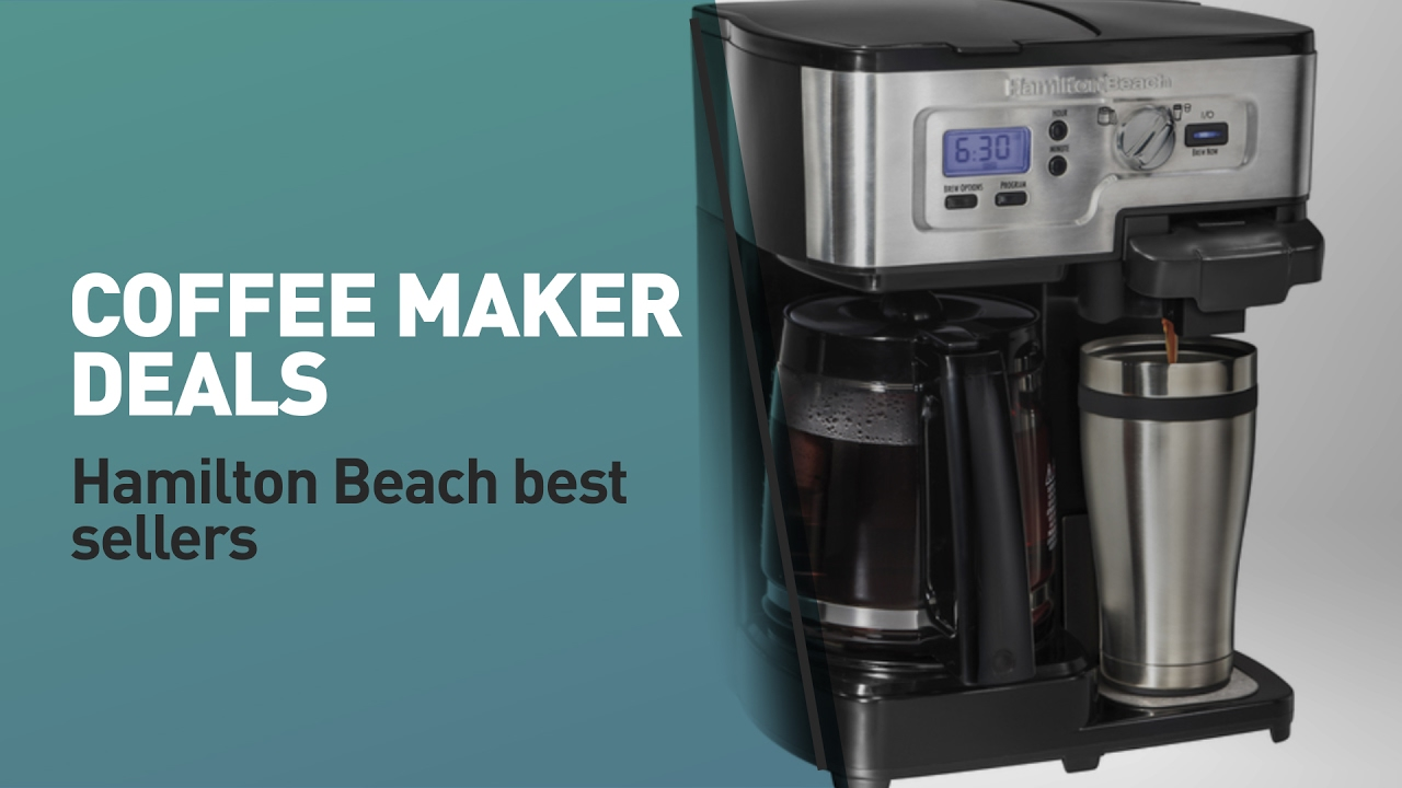 Coffee Machine Deals Coffee Maker Deals Hamilton Beach Best Sellers Great Deal On