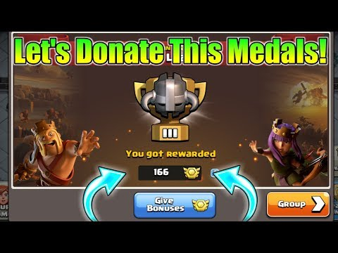 Let's Donate This 166 Bonuses Medals To My Clanmates | Clan War League Result In Clash Of Clans