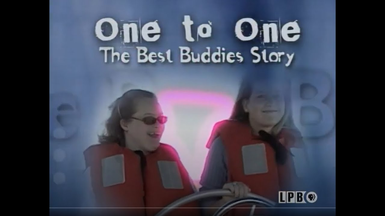 One to One: The Best Buddies Story | 2004