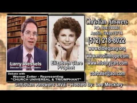 """NEW AGE """"I AM"""" CHURCH UNIVERSAL & TRIUMPHANT DEBATE: LARRY WESSELS VS. VERNER ZOTTER"""