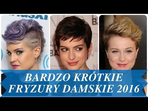 Bardzo Krótkie Fryzury Damskie 2016 Youtube