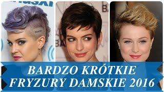 Bardzo krótkie fryzury damskie 2016