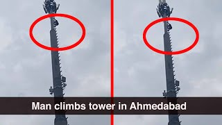 Ahmedabad: 28-year-old man climbs cellphone tower around 200-ft high, rescued