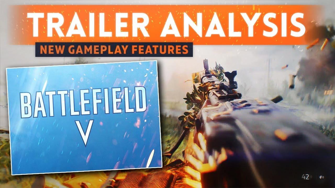 BATTLEFIELD 5 TRAILER BREAKDOWN: *BRAND NEW* Gameplay Features & Massive Changes (Battlefield V)