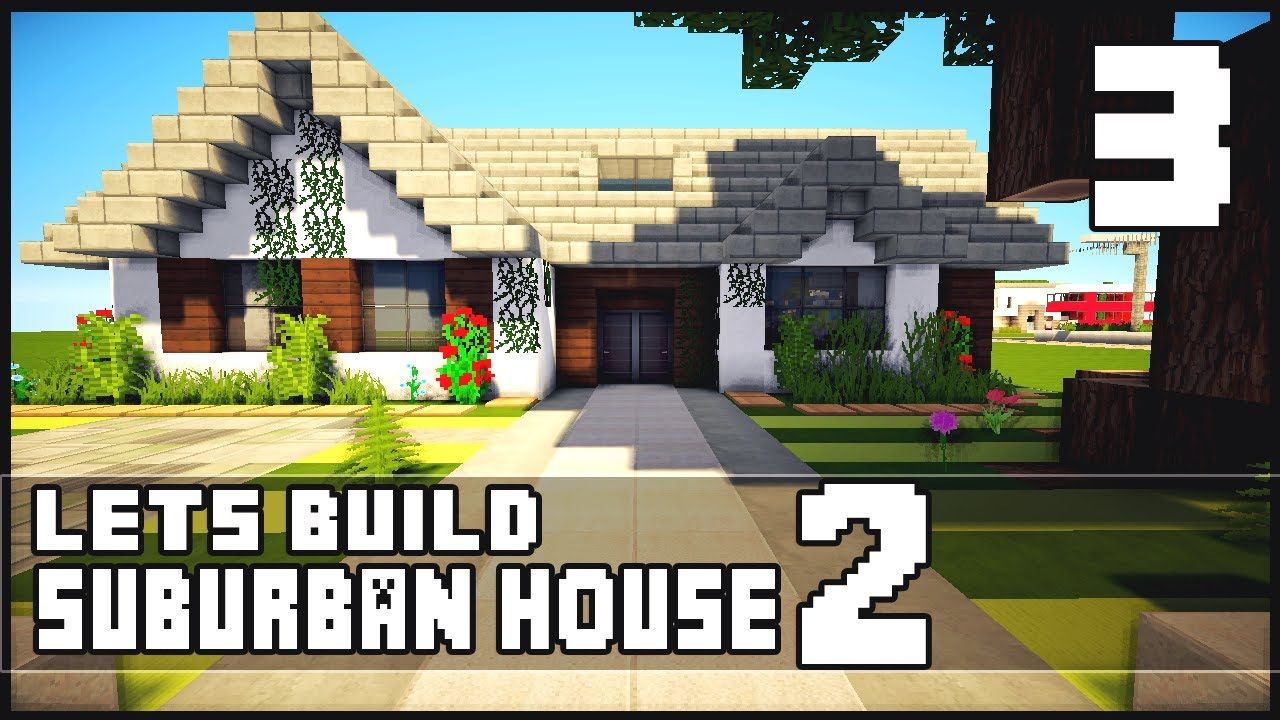 Minecraft let 39 s build small suburban house 2 part 3 for Keralis modern house 9 part 1