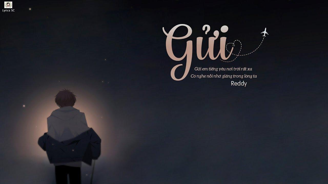 Download Gửi - Reddy | MV Lyrics HD