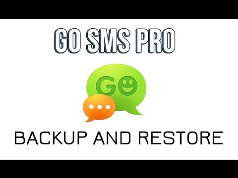 How To Backup/Restore SMS In GoSMS Pro 2016
