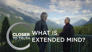 What is Extended Mind? | Episode 1811 | Closer To Truth
