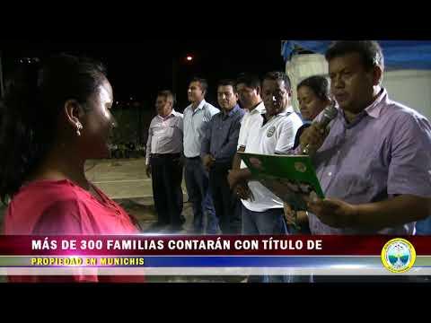 MÁS DE 300 FAMILIAS CONTARÁN CON TÍTULO DE PROPIEDAD EN MUNICHIS