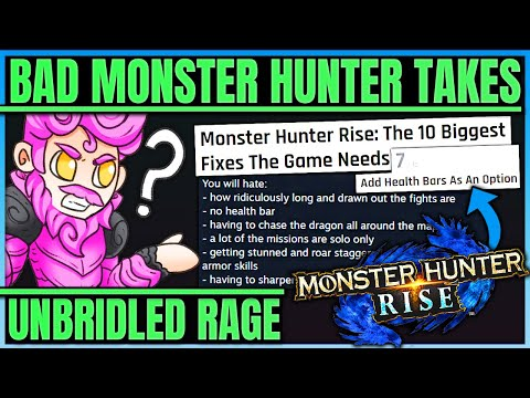 RISE IS MOBILE GAME AND NEEDS MONSTER HEALTH BARS - The Worst Hunters in Monster Hunter! (Bad Takes) |