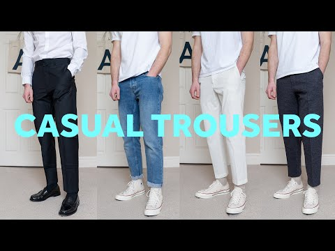 The Best Styles Of Casual Trousers For Men