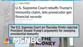 What To Know About The Supreme Court Ruling On Trump's Tax Records - Day That Was | Msnbc