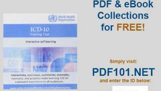 The International Statistical Classification of Diseases and Health Related Problems ICD 10 Training