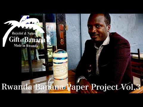 Rwanda banana paper project Vol.3