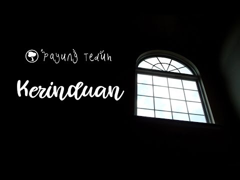 Payung Teduh - Kerinduan [Lyrics]