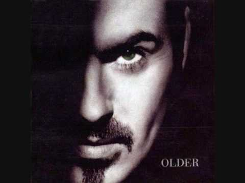 """OLDER"" by George Michael"