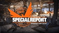 The Division 2: Special Report - Operation Dark Hours | Ubisoft [NA]