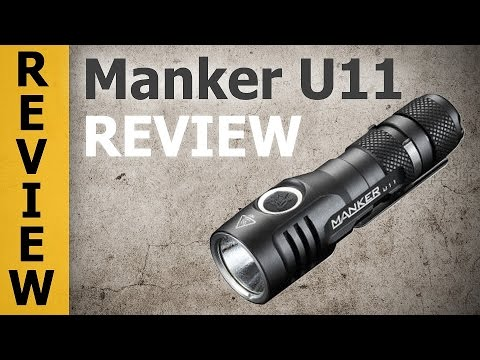 Manker U11 Review – EDC Flashlight for Enthusiasts