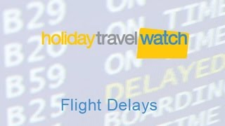 Flight Delays and Compensation - Passenger Rights