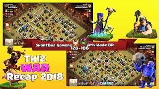 ShortBus Gamers Vs Atividade BR   TH12 War Recap #54   Clash Of Clans   2018  