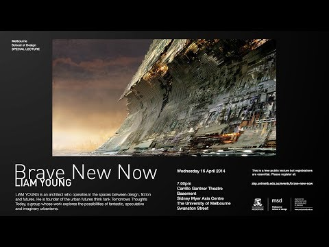 Liam Young - Brave New Now