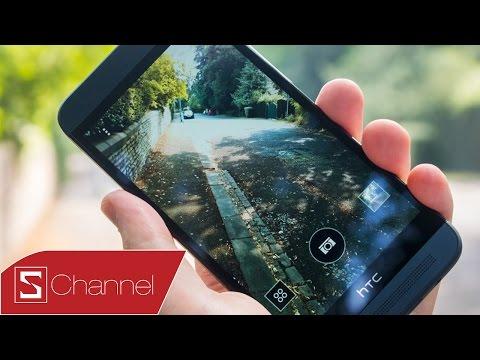 Schannel - Đánh giá HTC One E8 : Thiết kế, màn hình ,camera....
