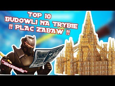 🔨 TOP 10 BUDOWLI W FORTNITE ZBUDOWANYCH NA  TRYBIE PLAC ZABAW! 🔨