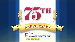 75th Anniversary Sale At Home Furniture!