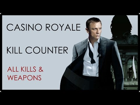 Casino Royale: Kill Counter Full HD [Download Link In Description]