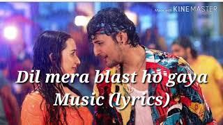 Darshan Raval -Dil Mera Blast song l lyrics #darshanraval #music #song #musicmixlyrics