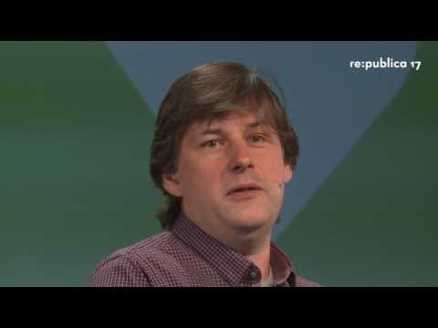 re:publica 2017 - Maciej Ceglowski: Notes from an Emergency