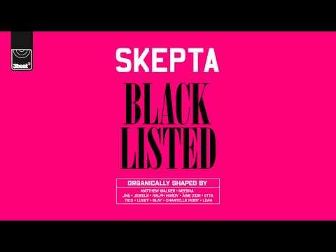 Skepta - Blacklisted - Track 10