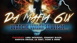 Da Mafia 6ix - Forever Get High ft. Fiend (Watch What U Wish)