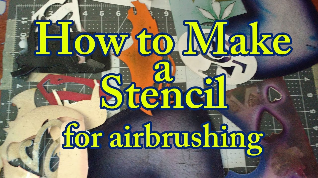How To Make A Stencil For Airbrush